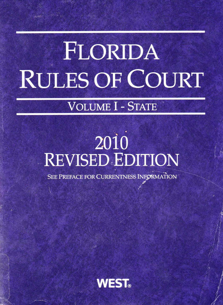 Florida Rules of Court - State, 2010 Revised ed. (Vol. I, Florida Court Rules)-Books-Palm Beach Bookery