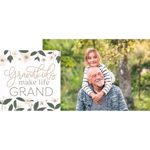 Grandkids Make Life Grand tabletop photo frame