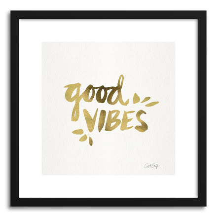 Art print Gold Good Vibes by artist Cat Coquillette
