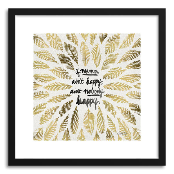 Art print Gold If Mama Aint Happy by artist Cat Coquillette