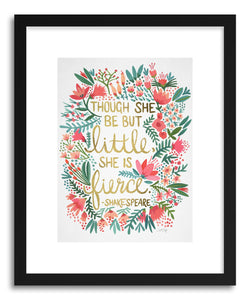 hide - Art print Little Fierce White by artist Cat Coquillette in white frame