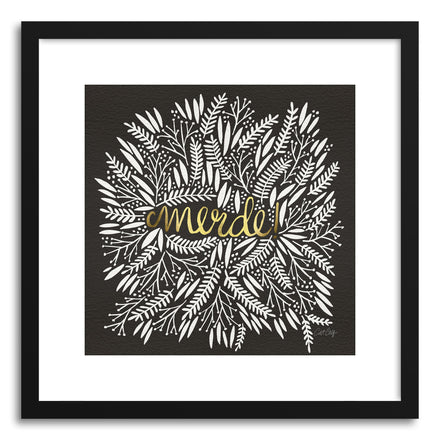 Art print Merde Black Gold by artist Cat Coquillette
