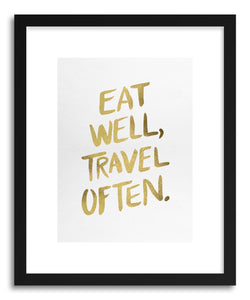 hide - Art print Eat Well Type Gold by artist Cat Coquillette in white frame