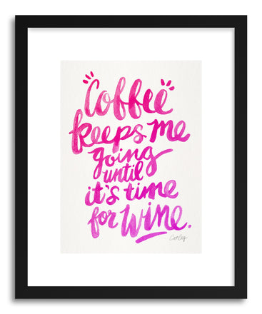 Art print Pink Coffee Wine by artist Cat Coquillette