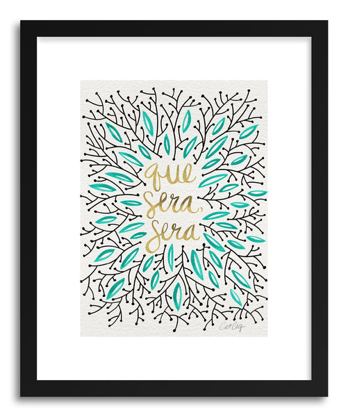 Art print Que Sera Sera Gold Turquoise by artist Cat Coquillette