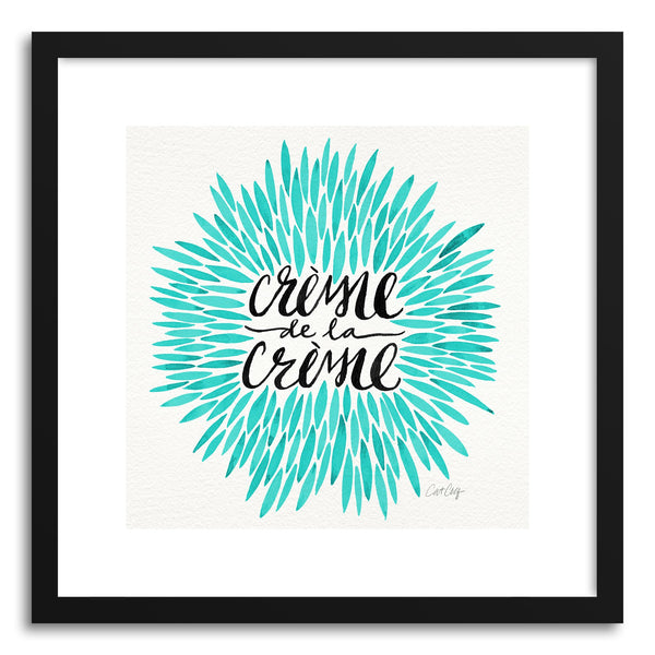 Art print Turquoise Creme DeLa Creme by artist Cat Coquillette