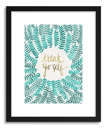 Fine art print Treat Yo Self by artist Cat Coquillette