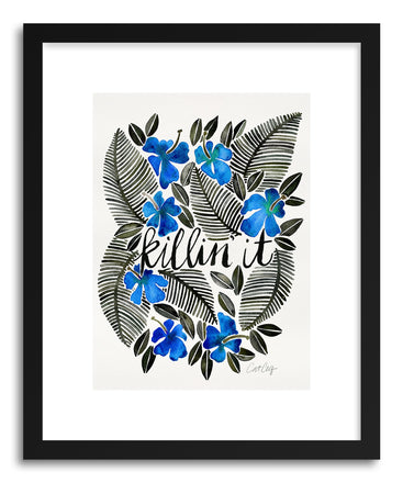 Art print Blue Killin It by artist Cat Coquillette