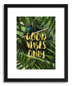 Fine art print Good Vibes Only by artist Emanuela Carratoni