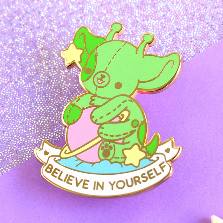 Believe In Yourself Alien Dog Enamel Pin