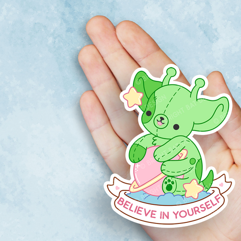 Believe in Yourself Alien Dog Vinyl Sticker