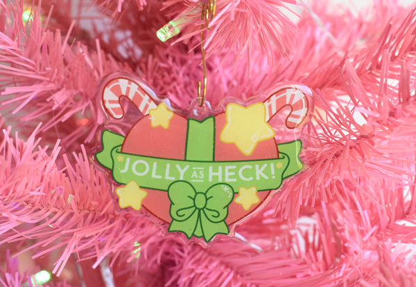 Jolly As Heck Acrylic Charm Keychain / Ornament