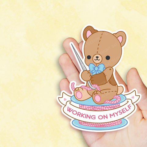 Working on Myself Teddy Bear Vinyl Sticker
