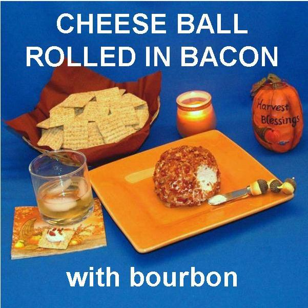 Garlic Blue Cheese Ball rolled in crumbled bacon, served with good scotch Fall