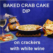Load image into Gallery viewer, Hot Crab Cake Dip with crackers and white wine Fall