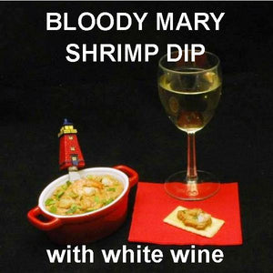 Bloody Mary Shrimp Dip, served with white wine Valentine's