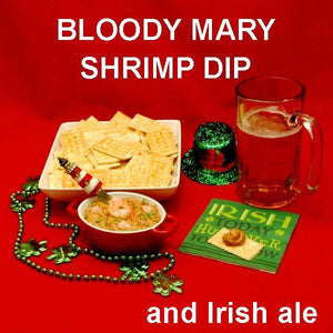 Bloody Mary Shrimp Dip with crackers and Irish ale StP