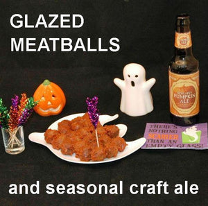 Halloween Bloody Mary Spiced Ketchup glazed meatballs and pumpkin ale