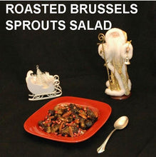 Load image into Gallery viewer, Roasted Brussels Sprouts with Bombay Vinaigrette Christmas