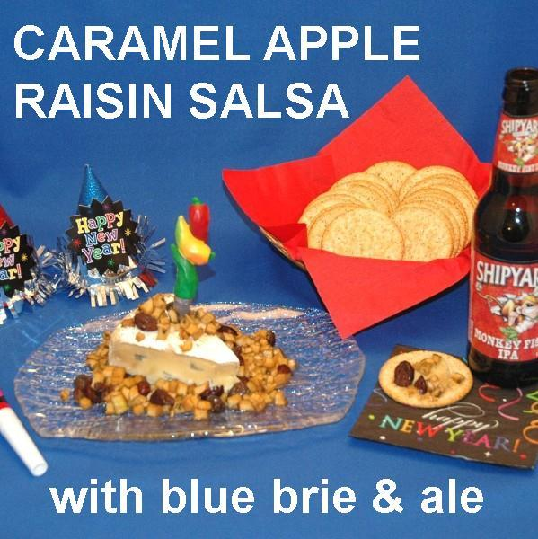 Caramel Apple Habanero Salsa over Blue Brie Cheese with IPA ale New Year's