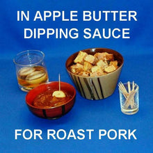 Load image into Gallery viewer, Casablanca Apple Butter dipping sauce for Roast pork chunks, served with Bourbon