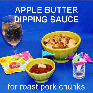Roast pork chunks with Casablanca Apple Butter dipping sauce with Appletini Summer