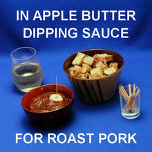 Casablanca Apple Butter dipping sauce for Roast pork chunks, served with white wine