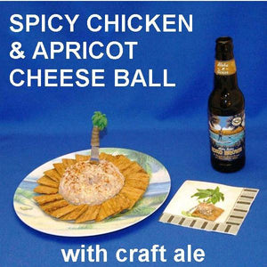 Casablanca Chicken and Apricot Cheese Ball, served with sweet potato Triscuits and  craft ale Summer