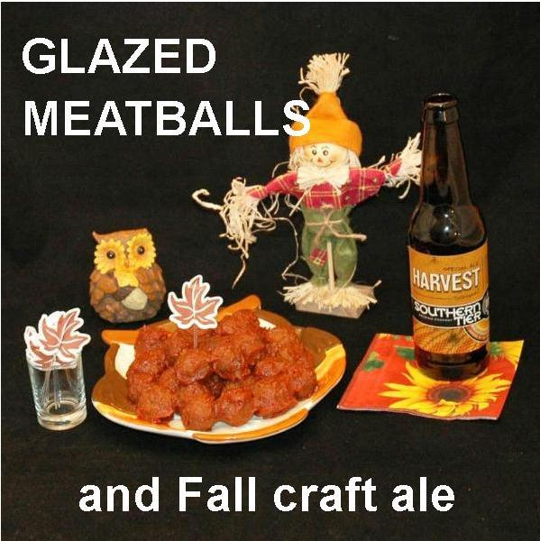 Casablanca Spicy Ketchup Glazed Meatballs with fall ale