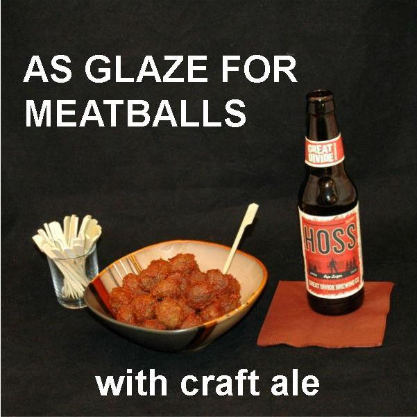 Casablanca Spicy Ketchup Glazed Meatballs served with ale