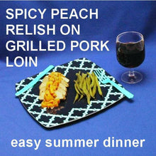 Load image into Gallery viewer, Grilled Pork Loin with Chipotle Peach Salsa Relish Summer