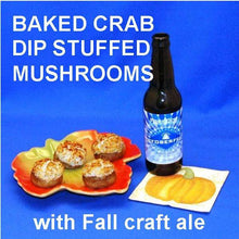 Load image into Gallery viewer, Baked Mushrooms Stuffed with Crab Cake Dip served with craft ale