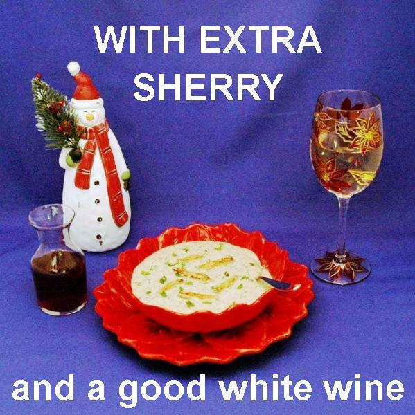 Crab Lovers' Creamy Bisque with Cream Sherry for the bisque and a glass of white wine Christmas