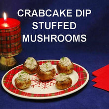 Load image into Gallery viewer, Cold Crabcake Dip Stuffed Mushrooms Christmas