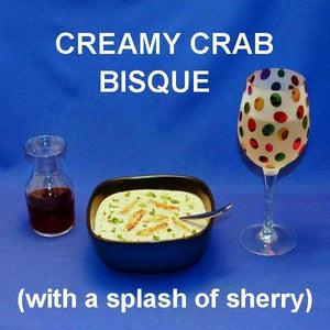 Crab Lovers' Creamy Bisque with Cream Sherry for the bisque and a glass of white wine