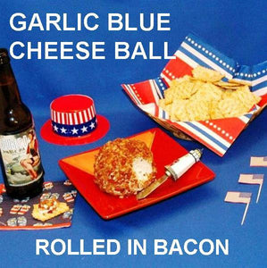 Garlic Blue Cheese Ball rolled in crumbled bacon, served with ale July 4th