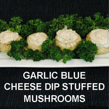 Load image into Gallery viewer, Cold Garlic Blue Cheese Dip stuffed mushrooms