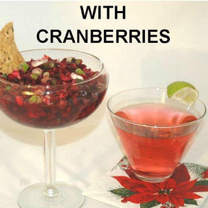 Cranberry Orange Habanero Salsa, with tortilla chips and a Cosmo Christmas