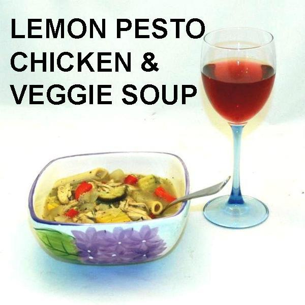 Lemon Pesto Soup with Chicken, red peppers, yellow squash, zucchini, mushrooms and noodles with rose wine