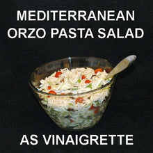 Load image into Gallery viewer, Mediterranean Orzo Pasta Salad with Madras Vinaigrette Dressing