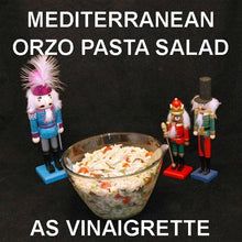 Load image into Gallery viewer, Mediterranean Orzo Pasta Salad with Madras Vinaigrette Dressing Christmas