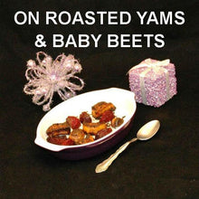 Load image into Gallery viewer, Madras Roasted Yams and Beets Side Dish Christmas