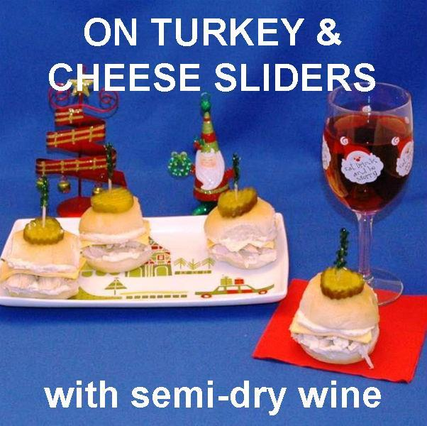 Turkey sliders with Maple Horseradish spread, served with semi-dry rose wine Christmas