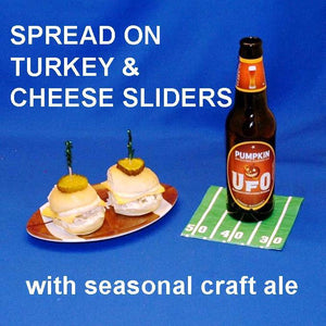Turkey sliders with Maple Horseradish spread, served with pumpkin ale Football