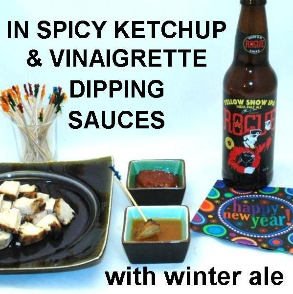 Grilled chicken with Queen of Sheba Vinaigrette marinade and 2 dipping sauces (vinaigrette & ketchup), served with ale New Year's