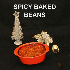 Baked Beans with spicy Queen of Sheba Spicy Ketchup Sauce Christmas