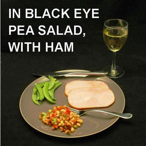 Queen of Sheba Black Eye Pea Salad side dish, served with ham, sugar snap peas and white wine