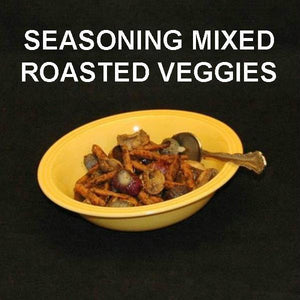 Queen of Sheba Roasted Vegetable Medley (beets, carrots, mushrooms, onions)