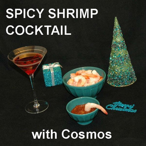 Shrimp Shooter with Queen of Sheba Spiced Ketchup Cocktail Sauce, served with a Cosmo Christmas