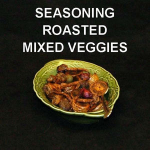 Rio Grand Roasted Vegetable Medley (carrots, mushrooms, beets, onions)
